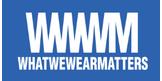 WWWM - What We Wear Matters