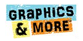 Graphics & More